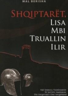 shqiptaret, lisa mbi truallin ilir